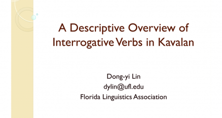 A Descriptive Overview of Interrogative Verbs in Kavalan