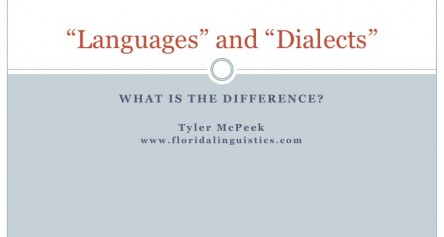 "The Difference between a ""Language"" and a ""Dialect"""