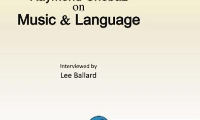 Raymond Chobaz on Music & Language