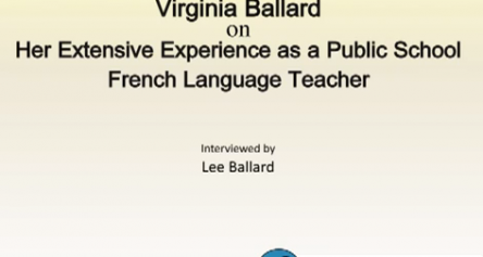 Virginia Ballard on Her Extensive Experience as a Public School French Language Teacher